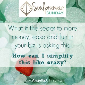 {Soulpreneur Sunday} Simplify Your Offers