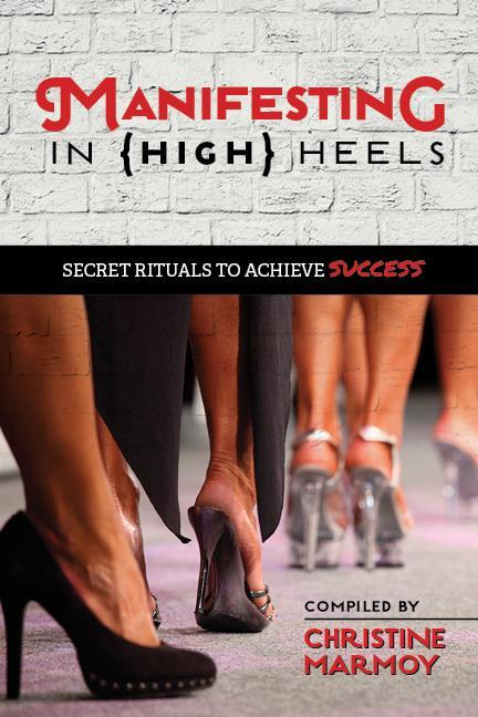 Manifesting in High Heels