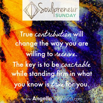 {Soulpreneur Sunday} The Power of True Contribution