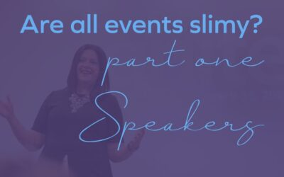 Are all events slimy? Part 1: Speakers