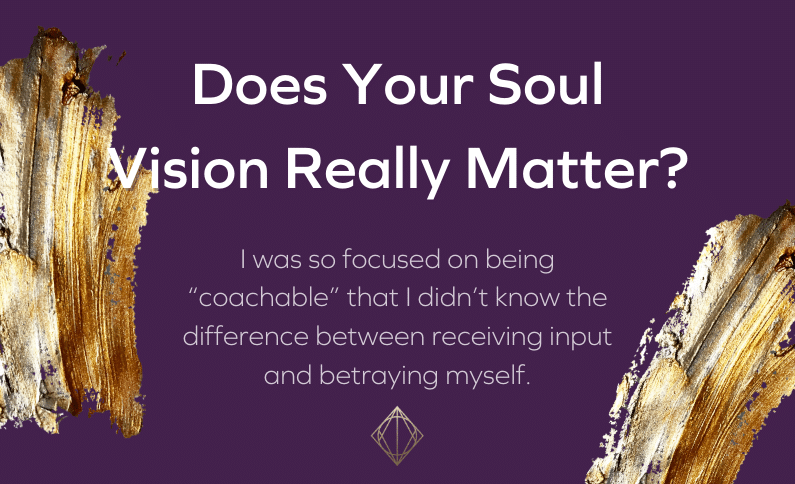 Does Your Soul Vision Really Matter?